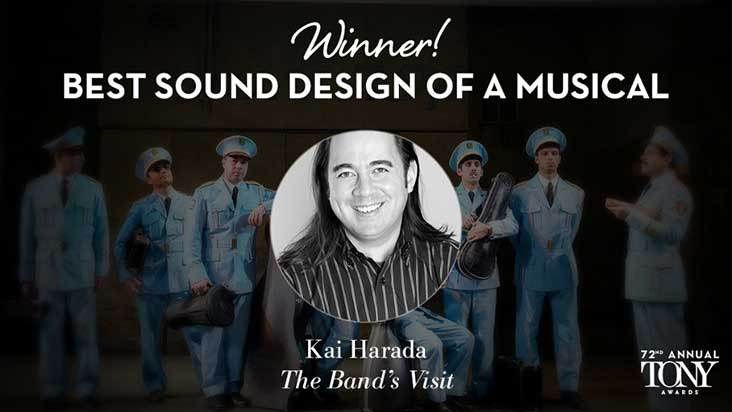 Kai Harada - Sound Designer of The Band's Visit and Tony Award winner